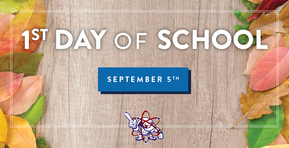 The First Day of School is Thursday, September 5th