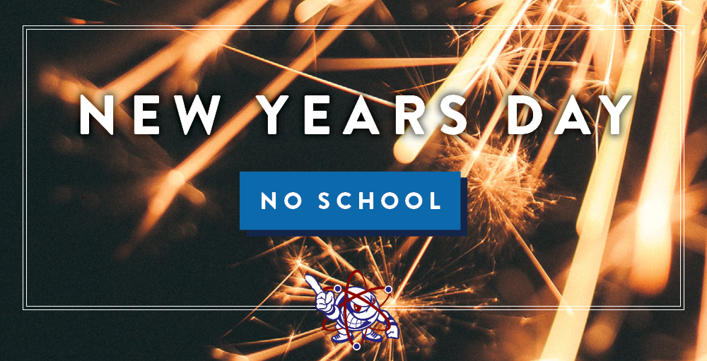 There will be no school on Wednesday, January 1st through Friday, January 3rd