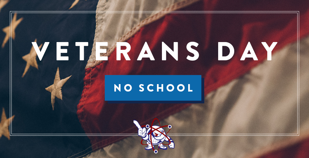 There will be no school on Monday, November 11th in observance of Veterans Day