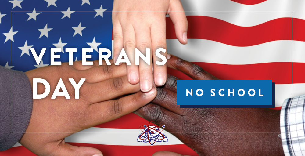 There will be no school on Wednesday, November 11th in observance of Veterans Day.