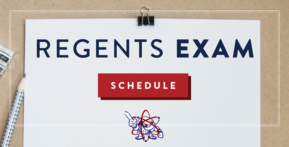 Regents Exam Schedule for June 3, 2019 and June 18, 2019 through June 25, 2019